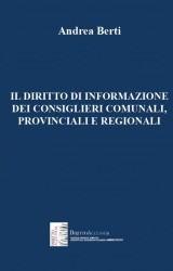 IL DIRITTO DI INFORMAZIONE DEI CONSIGLIERI COMUNALI, PROVINCIALI E REGIONALI